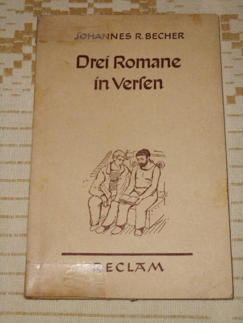 Drei Romane in Versen. Reclams Universal-Bibliothek ;: Becher, Johannes R.: