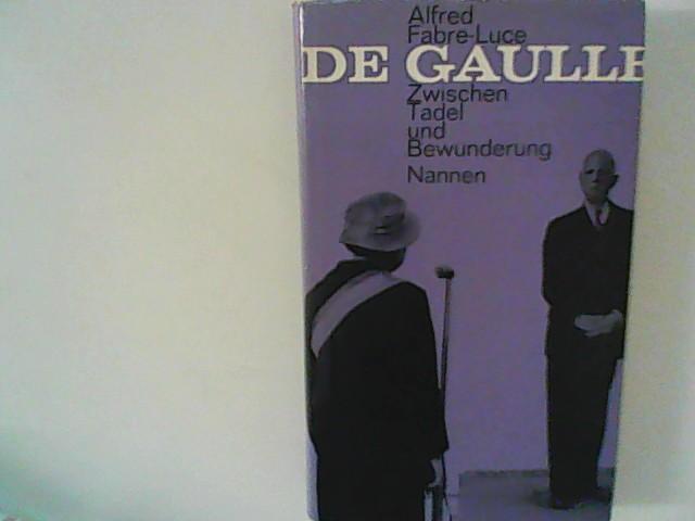 de Gaulle: Fabre-Luce, Alfred: