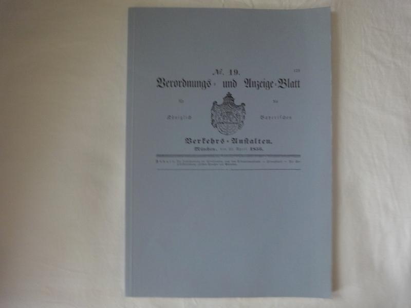 No. 19. Verordnungs-und Anzeige-Blatt Für Die Königlich: Königreich Bayern
