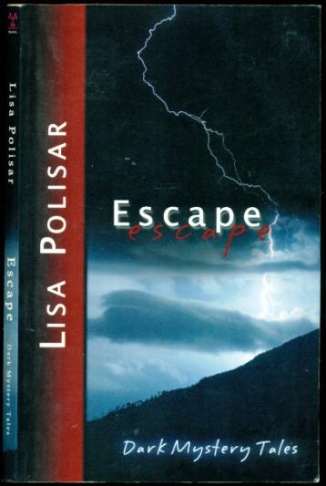 Escape: Dark Mystery Tales - Polisar, Lisa