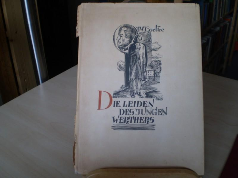 Die Leiden des jungen Werther.: Goethe: