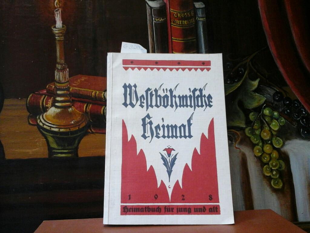 Westböhmische Heimat. Heimatbuch für jung und alt.: FELBINGER, A.: