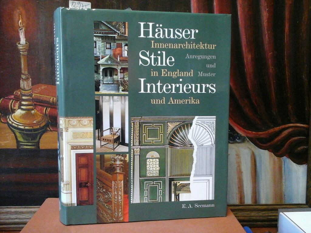 Häuser, Stile, Interieurs. Innenarchitektur ...