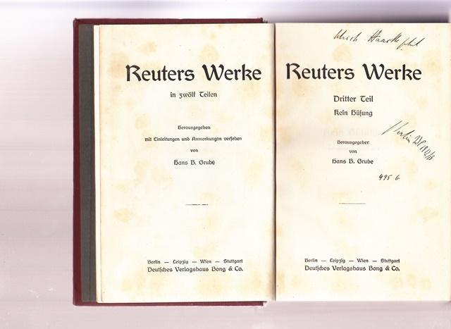 Reuters Werke in zwölf Teilen. 3 -7.: Hrsg. Grube, Hans