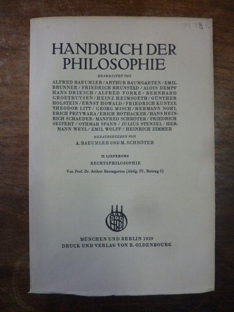 Rechtsphilosophie, In: Handbuch der Philosophie, Abteilung IV: Baumgarten, Arthur,