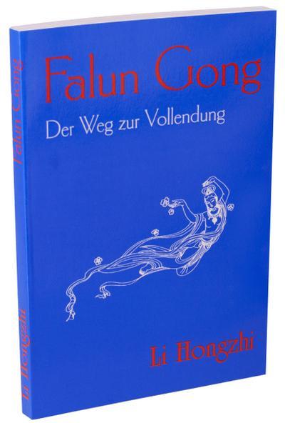 Falun Gong : Der Weg zur Vollendung: Li Hongzhi
