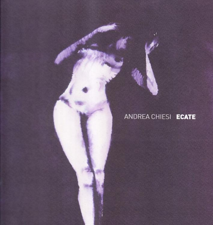 Ecate - Chiesi Andrea