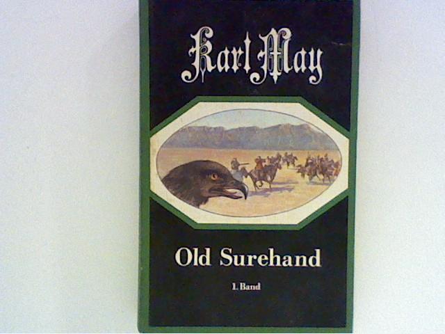 Old Surehand ; Band 1: May, Karl: