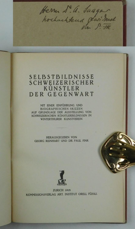 Selbstbildnisse Schweizerischer Künstler der Gegenwart. Mit einer: Reinhart, Georg und
