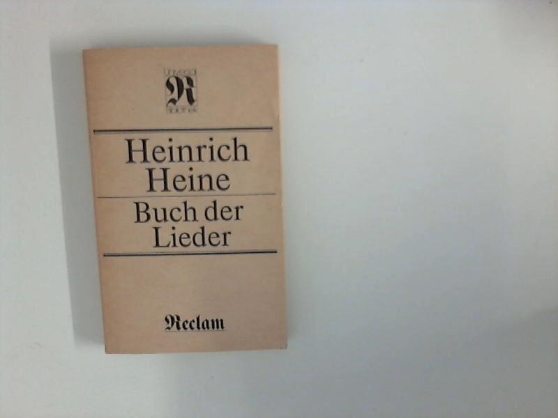 Buch der Lieder. [Nachbemerkungen u. Anm. von: Heine, Heinrich: