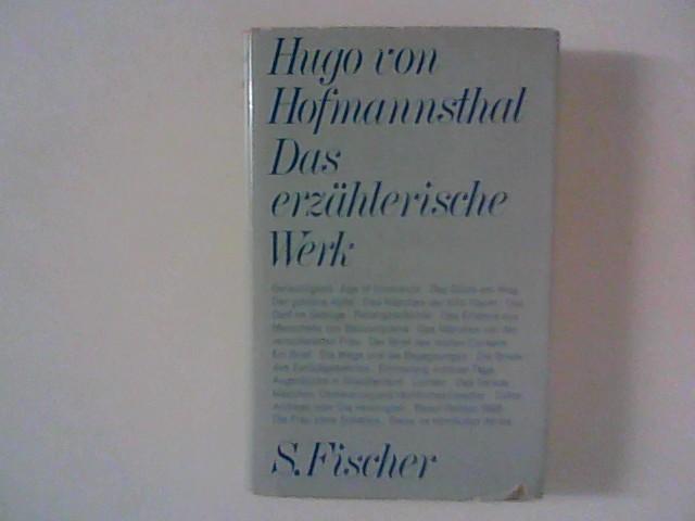 Das erzählerische Werk.: Hofmannsthal, Hugo von: