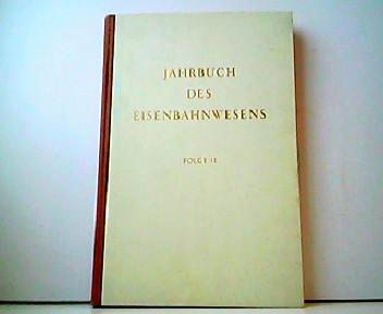 ahrbuch des Eisenbahnwesens. Folge 11 (125 Jahre: Th. Vogel (Hrsg.):