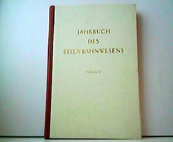 Jahrbuch des Eisenbahnwesens - Folge 12: Th. Vogel (Hrsg.):