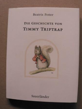 Die Geschichte von Timmy Triptrap - Potter, Beatrix/Krutz-Arnold, Cornelia (Übersetz.)