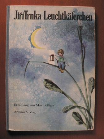 Leuchtkäferchen: Max Bolliger (Text)/Jiri