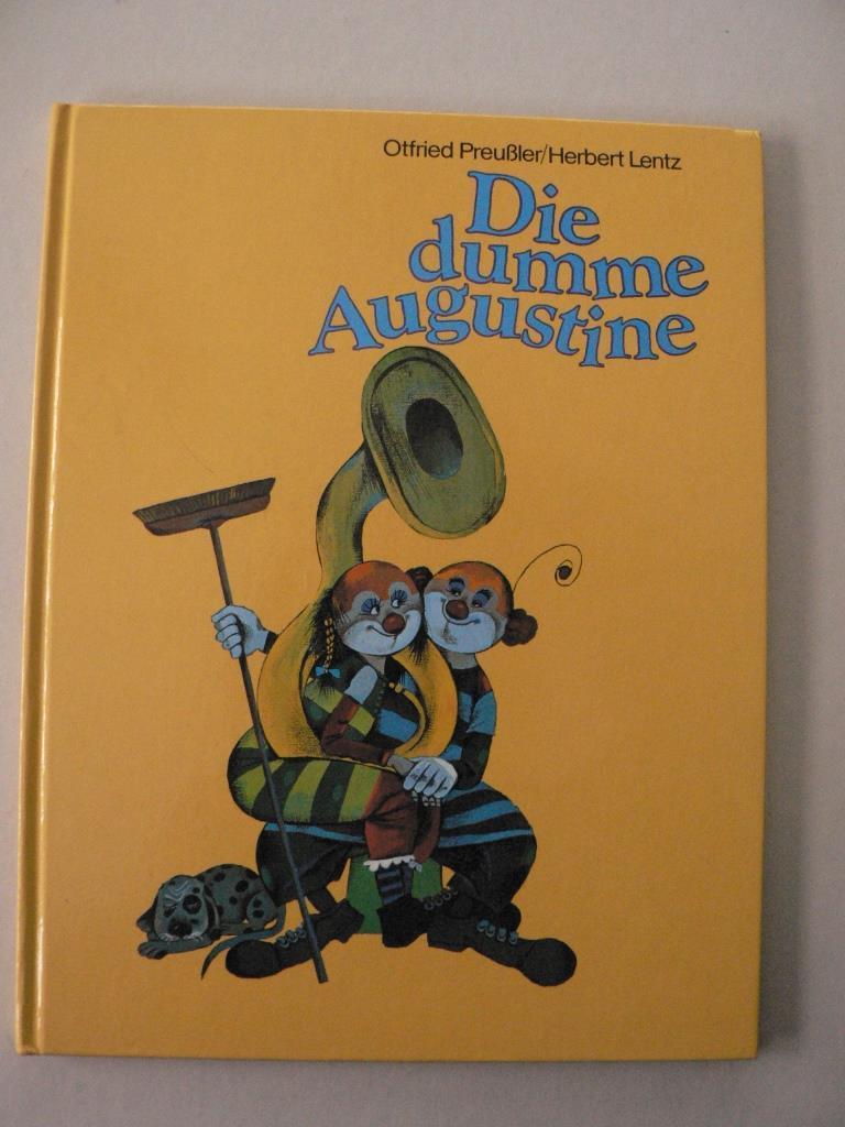 Die dumme Augustine: Otfried Preußler/Herbert Lentz