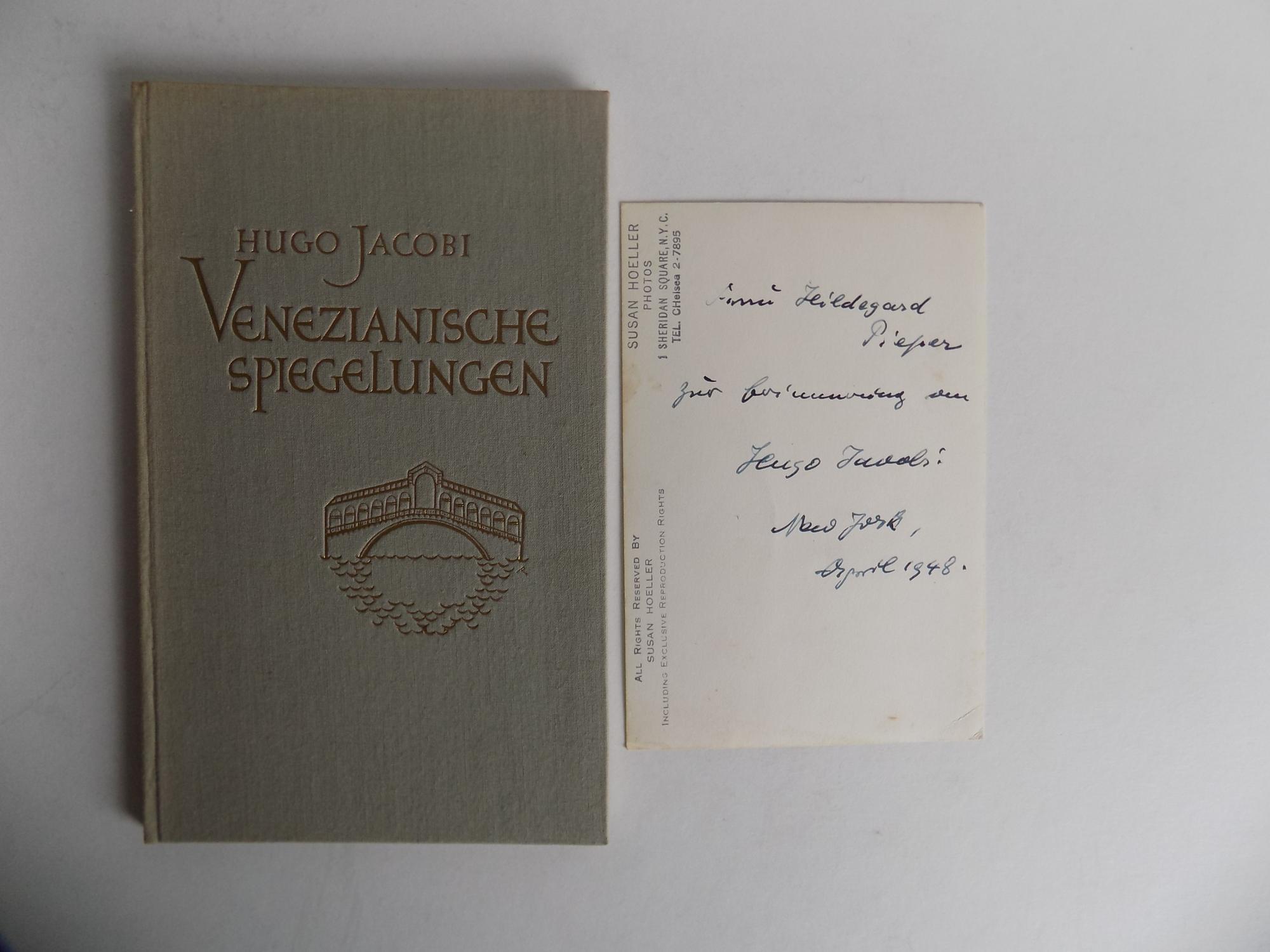 Venezianische Spiegelungen. [Gedichte.]: Jacobi, Hugo (signiert