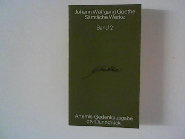 Sämtliche Werke Band 2 ; Sämtliche Gedichte,: Goethe, Johann Wolfgang: