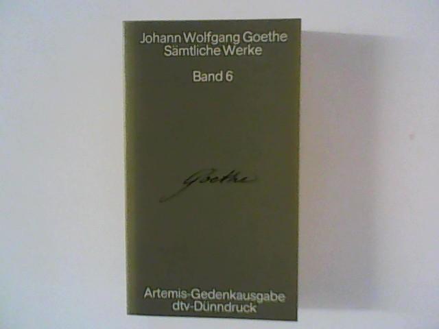 Sämtliche Werke Band 6 ; Die Weimarer: Goethe, Johann Wolfgang: