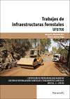 Trabajos de infraestructuras forestales - MOHEDAS DÍAZ, MARGARITA;MORENO VEGA, ALBERTO