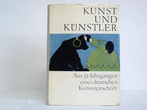 Kunst und Künstler. Aus 32 Jahrgängen einer: Feist, Günter /