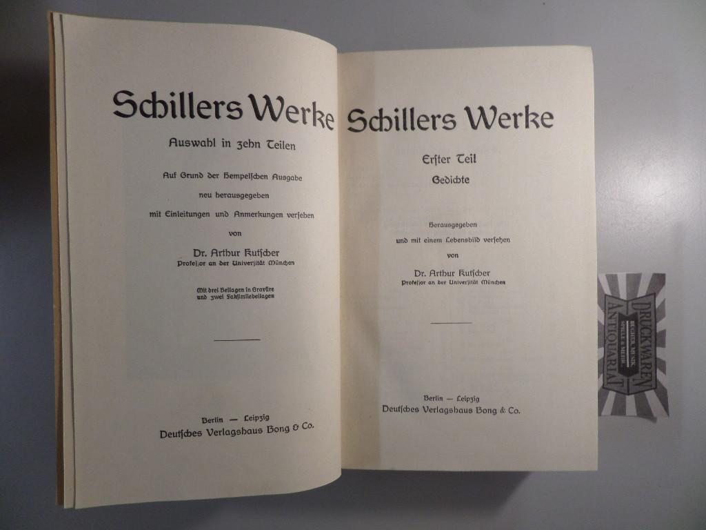 Schillers Werke - Erster Teil und zweiter: Kutscher, Arthur [Hrsg.]: