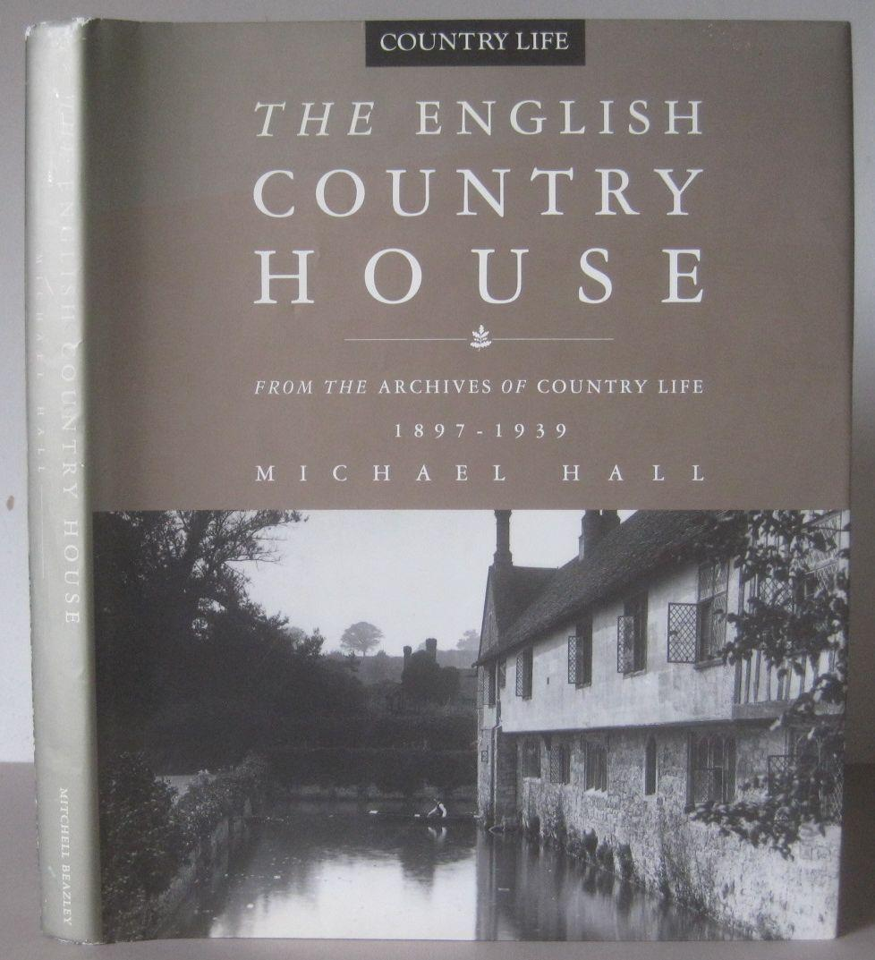 The English Country House from the Archives ...