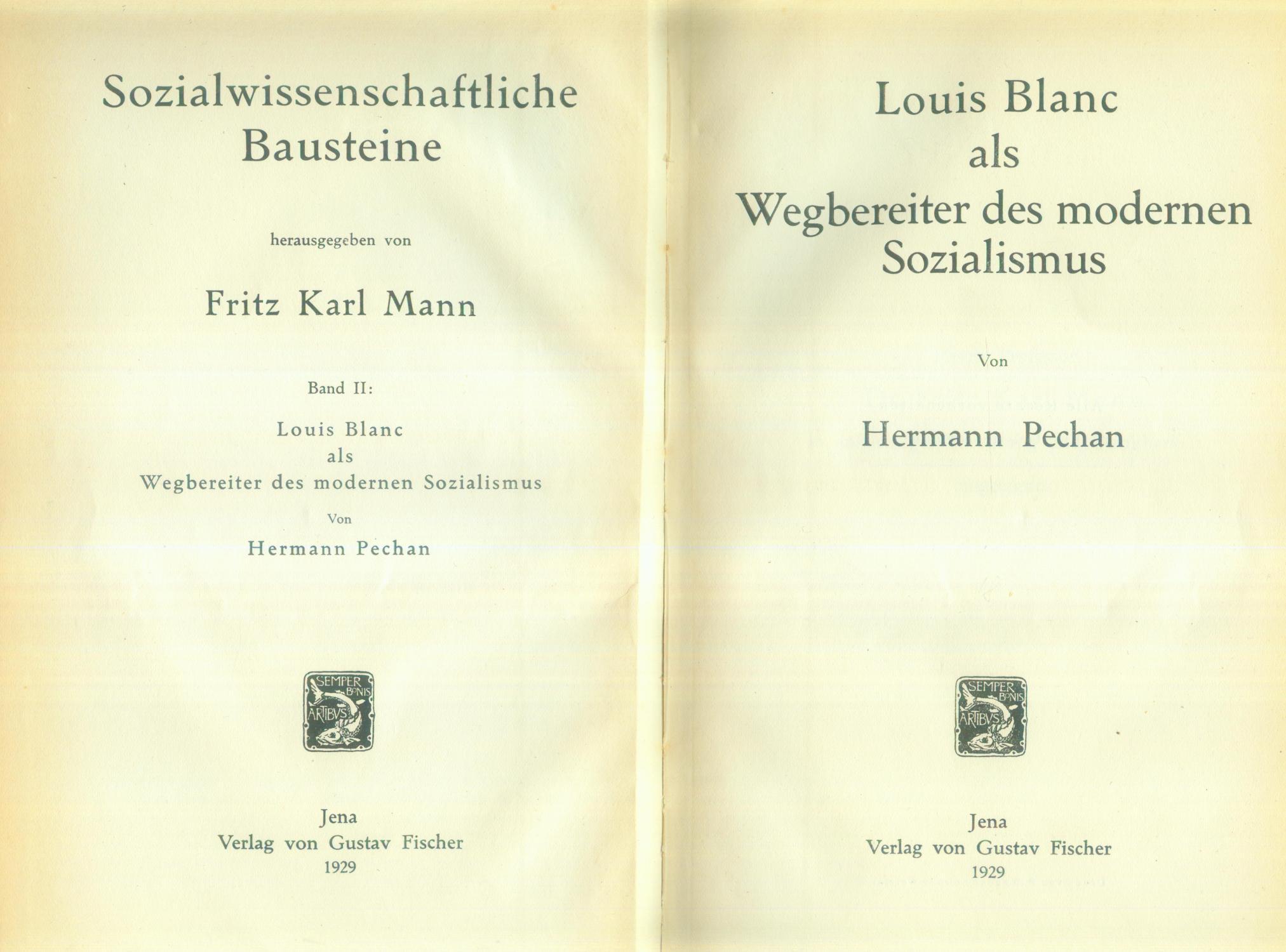 Louis Blanc als Wegbereiter des modernen Sozialismus.: BLANC, Louis ]