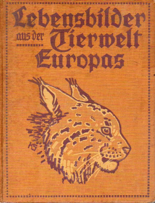 Lebensbilder aus der Tierwelt Europas.Säugetiere 1.Bd.:Von Affen,Flede: Meerwarth,Hermann+Karl Soffel