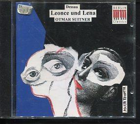 Leonce und Lena. Oper nach dem gleichnamigen: Paul Dessau: