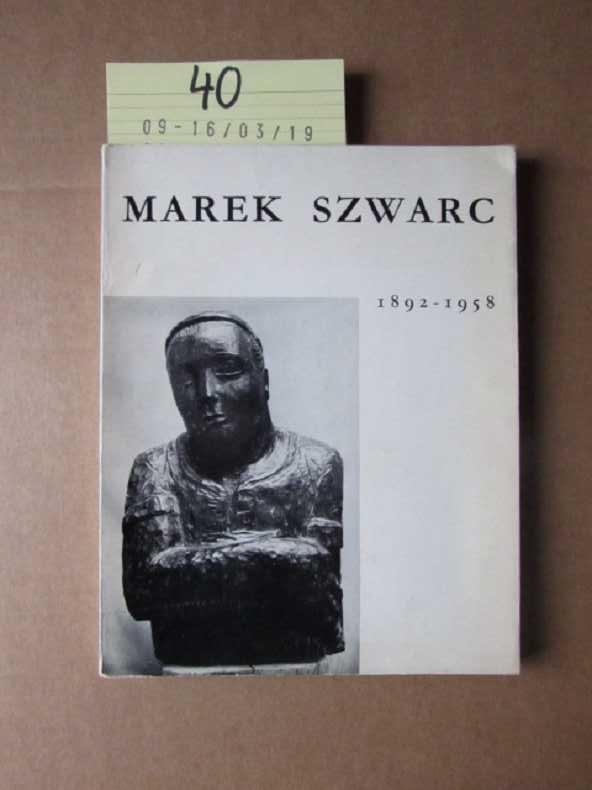 Marek Szwarc 1892-1958: Szwarc, Marek: