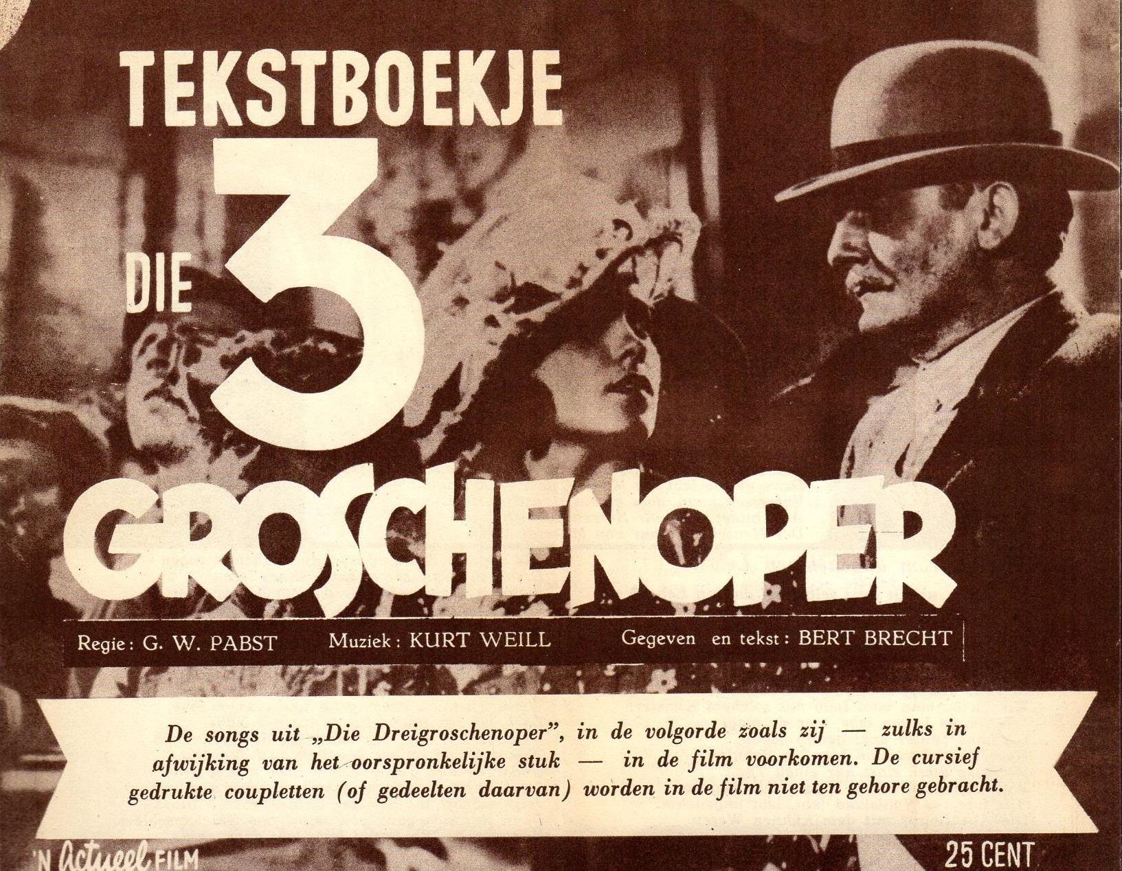 Die 3-Groschenoper. Tekstboekje. Regie: G.W.Pabst. Muziek: Kurt: Brecht, Bert(olt).