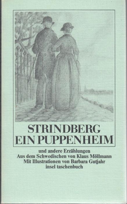 Ein Puppenheim. Und andere Erzählungen aus dem: Strindberg, August