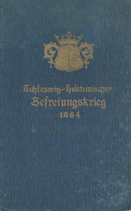 Der Schleswig-Holsteinische Befreiungskrieg im Jahre 1864. Für: Hoffmann, P. F.