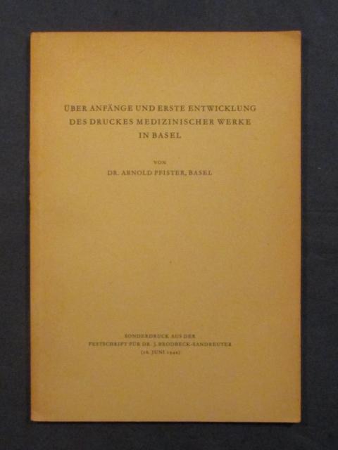 Über Anfänge und erste Entwicklung des Drucks: Pfister, Arnold