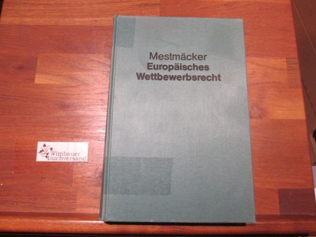 Europäisches Wettbewerbsrecht. von: Mestmäcker, Ernst-Joachim :
