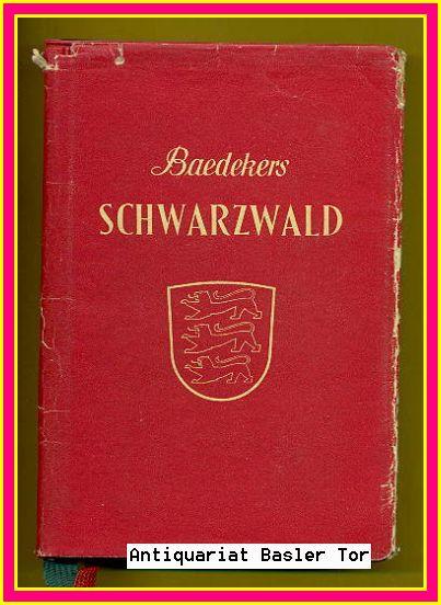Schwarzwald, Odenwald, Neckartal. Reisehandbuch.: Baedeker, Karl: