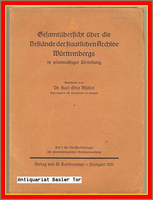 Gesamtübersicht über die Bestände der staatlichen Archive: Müller, Karl Otto: