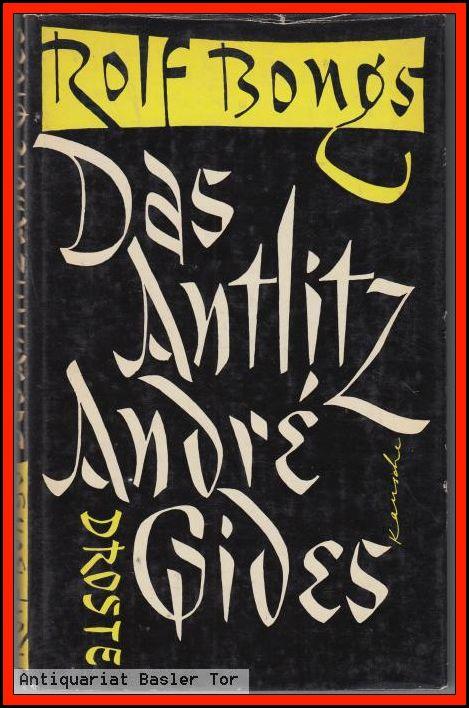 Das Antlitz André Gides. Drei Essays.: Bongs, Rolf:
