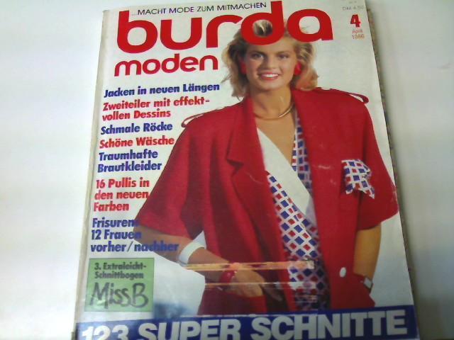 Burda Moden, Ausgabe Nr. 4/ 1986 -: Autorenkollektiv: