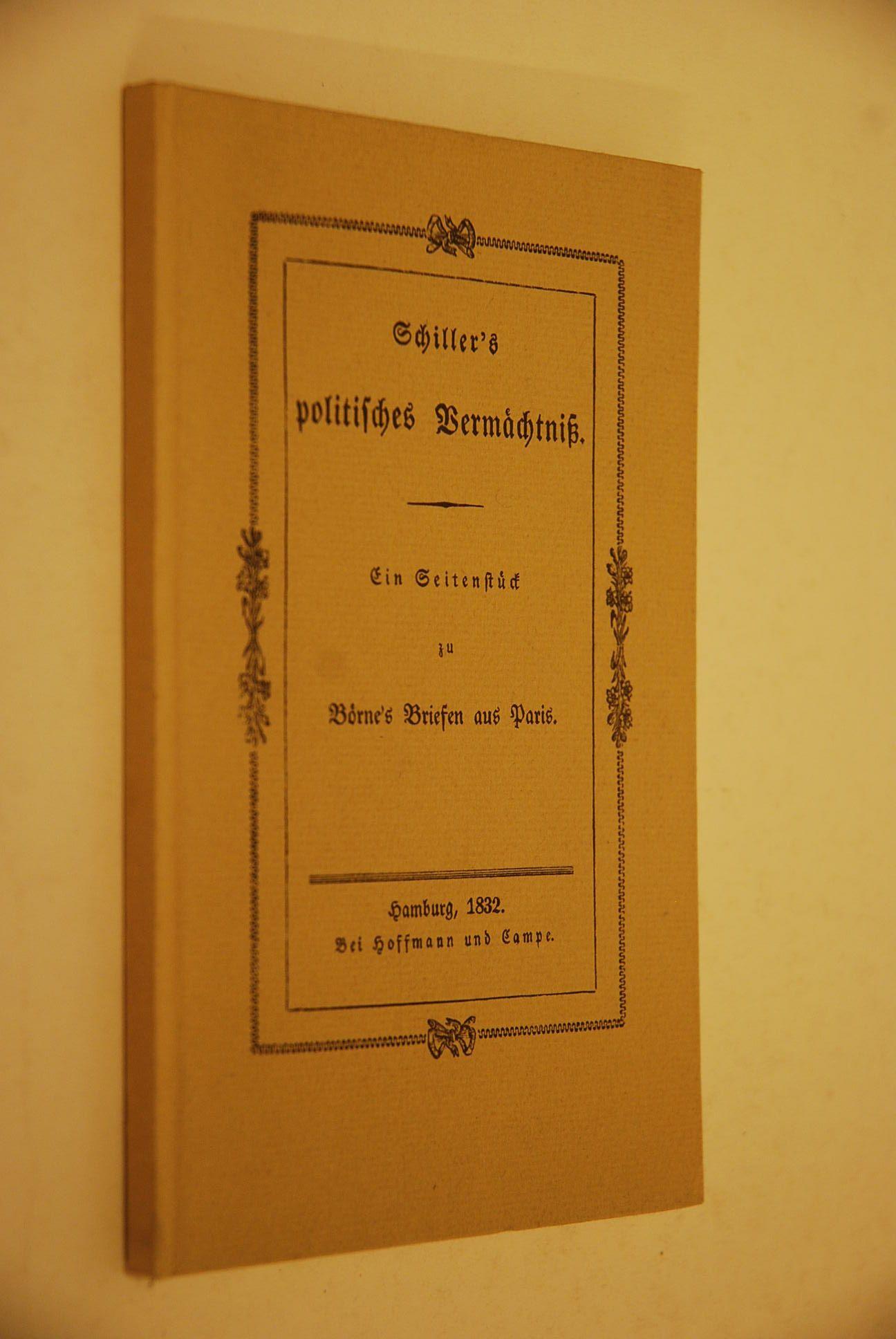 Politisches Vermächtniss] ; Schillers politisches Vermächtniss : Schiller, Friedrich und
