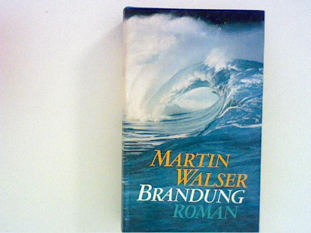 Brandung: Roman: Walser, Martin: