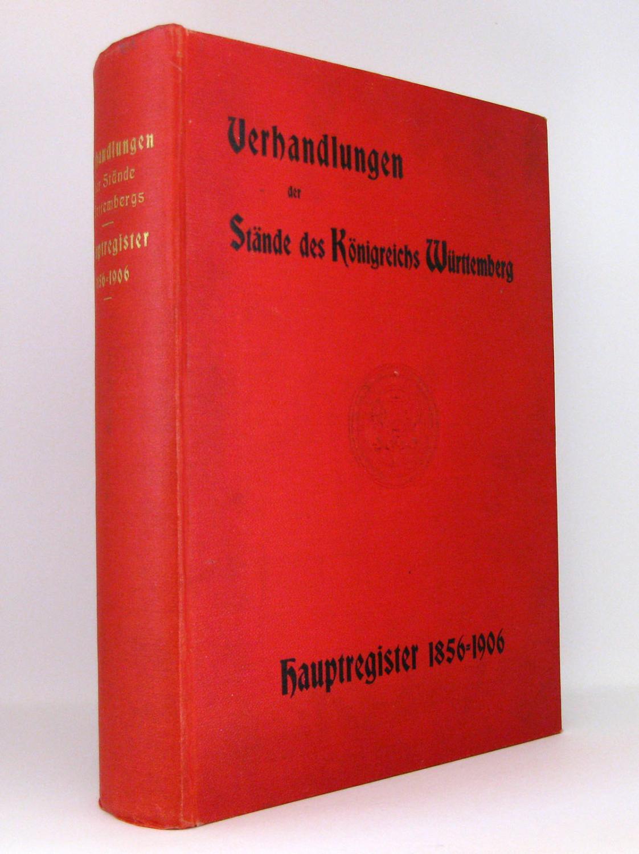 Hauptregister über die Verhandlungen der Stände des: Adam, Albert Eugen