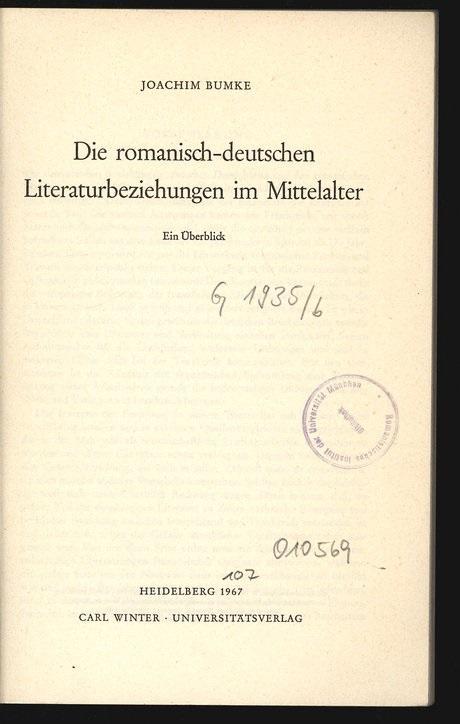 Die romanisch-deutschen Literaturbeziehungen im Mittelalter. Ein Überblick.: Bumke, Joachim:
