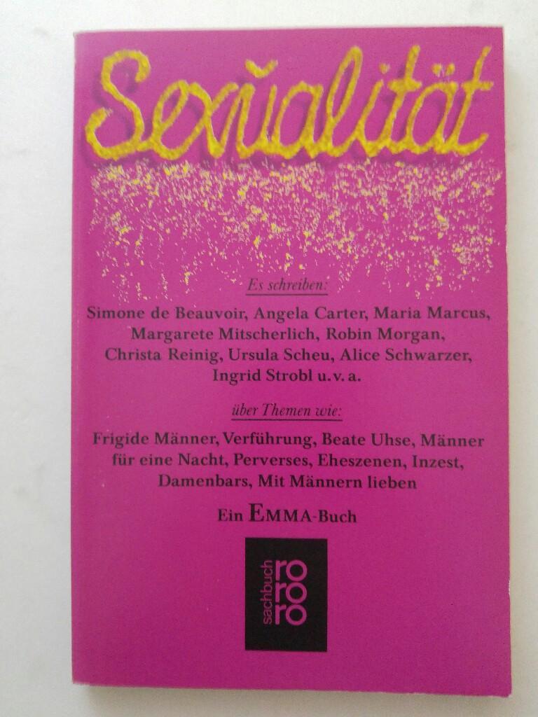 Sexualität. Ein Emma- Buch. - Schwarzer, Alice