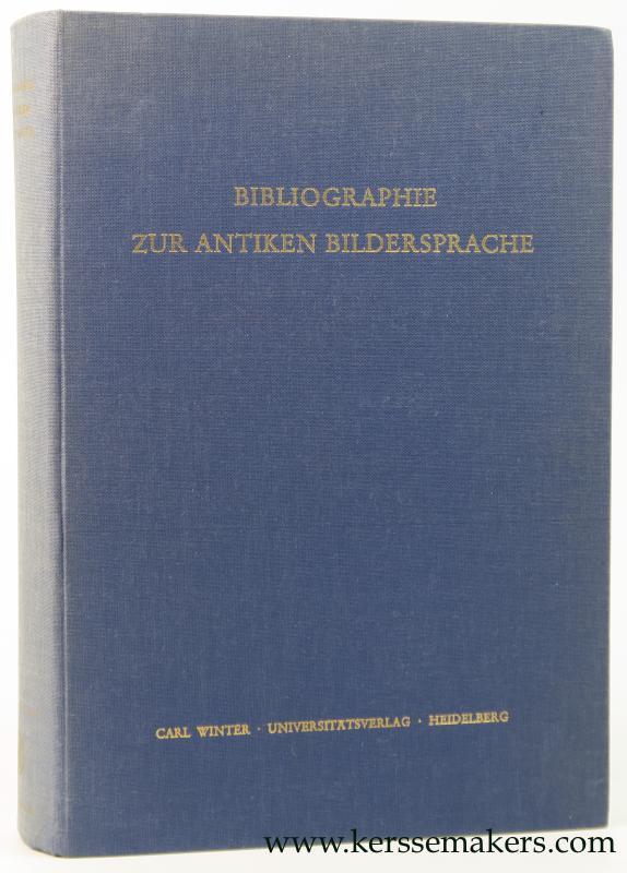 Bibliographie zur Antiken Bildersprache.: Poschl, Viktor /