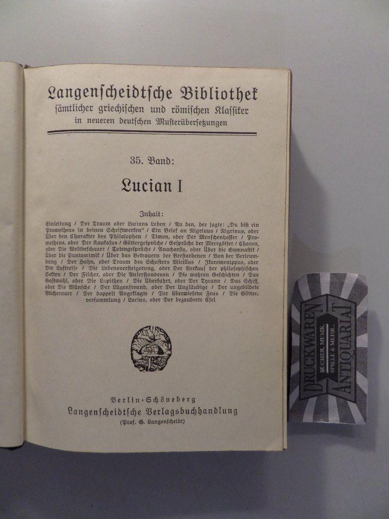 Lucians Werke : Erste & zweiter Band: Fischer, Theodor:
