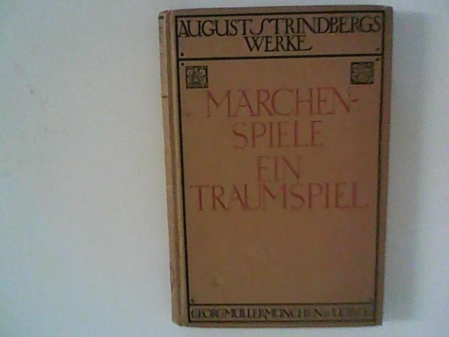 Märchenspiele - Ein Traumspiel: Strindberg, August: