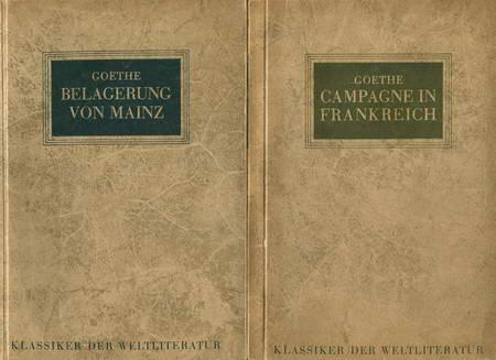 2 Bücher: Campagne in Frankreich / Belagerung: Goethe, Johann Wolfgang