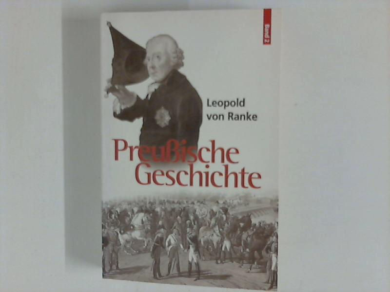 Preussische Geschichte. Band 2 Hsg. v. Willy: Leopold, Ranke von: